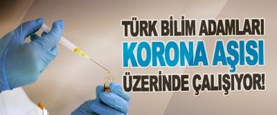 Türk Bilim Adamları Korona Aşısı Üzerinde Çalışıyor!
