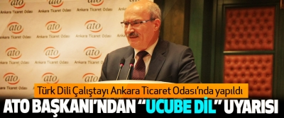 Türk Dili Çalıştayı Ankara Ticaret Odası'nda yapıldı