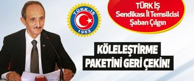 Türk İş Sendikası İl Temsilcisi Şaban Çılgın