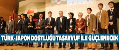 Türk-Japon Dostluğu Tasavvuf İle Güçlenecek