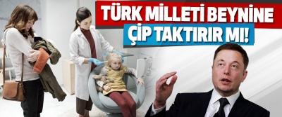 Türk Milleti Beynine Çip Taktırır mı!