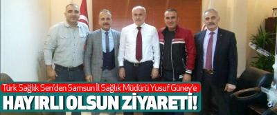 Türk Sağlık Sen'den Samsun İl Sağlık Müdürü Yusuf Güney'e Hayırlı olsun ziyareti!
