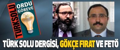 Türk Solu Dergisi, Gökçe Fırat Ve Fetö