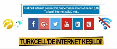 Turkcell'de İnternet Kesildi!