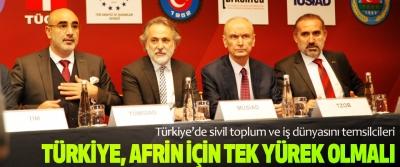 Türkiye, Afrin İçin Tek Yürek Olmalı