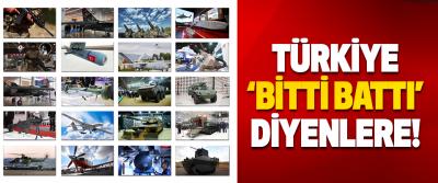 Türkiye 'Bitti Battı' Diyenlere!
