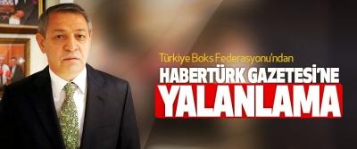 Türkiye Boks Federasyonu'ndan  Habertürk Gazetesi'ne Yalanlama