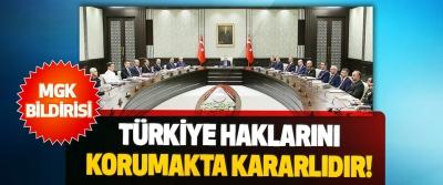 Türkiye Haklarını Korumakta Kararlıdır!