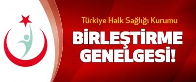 Türkiye Halk Sağlığı Kurumu Birleştirme Genelgesi!