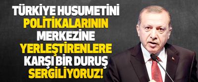Türkiye Husumetini Politikalarının Merkezine Yerleştirenlere Karşı Bir Duruş Sergiliyoruz!