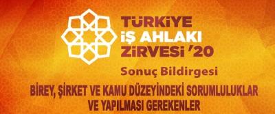 Türkiye İş Ahlakı Zirvesi Sonuç Bildirgesi