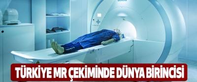 Türkiye, MR Çekiminde Dünya Birincisi