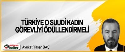 Türkiye O Suudi Kadın Görevliyi Ödüllendirmeli