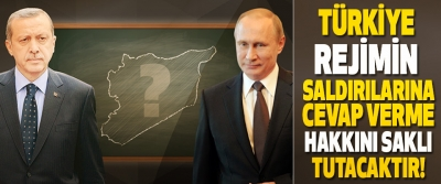 Türkiye Rejimin Saldırılarına Cevap Verme Hakkını Saklı Tutacaktır!