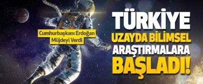 Türkiye Uzayda Bilimsel Araştırmalara Başladı!