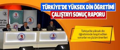 Türkiye'de Yüksek Din Öğretimi Çalıştayı Sonuç Raporu