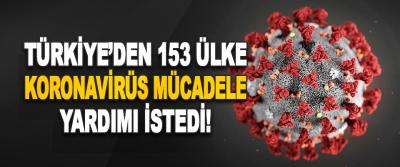 Türkiye'den 153 Ülke Koronavirüs Mücadele Yardımı İstedi!