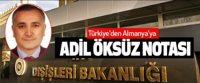 Türkiye'den Almanya'ya Adil Öksüz Notası