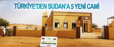 Türkiye'den Sudan'a 5 Yeni Cami