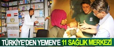 Türkiye'den Yemen'e 11 Sağlık Merkezi
