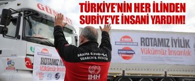 Türkiye'nin Her İlinden Suriye'ye İnsani Yardım!