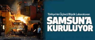 Türkiye'nin Üçüncü Büyük Laboratuvarı Samsun'a Kuruluyor