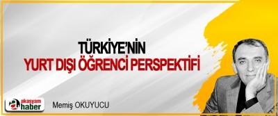 Türkiye'nin Yurt dışı Öğrenci Perspektifi
