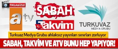 Turkuaz Medya Grubu Ahlaksız Yayınları Sınırları Zorluyor