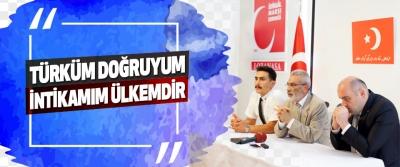 Türküm Doğruyum İntikamım Ülkemdir