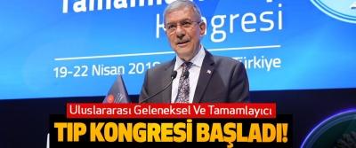 Uluslararası Geleneksel Ve Tamamlayıcı Tıp Kongresi Başladı!