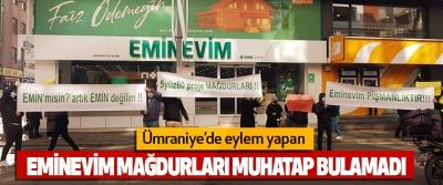 Ümraniye'de Eylem Yapan Eminevim Mağdurları Muhatap Bulamadı