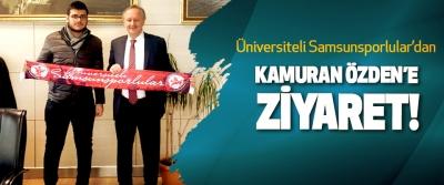 Üniversiteli Samsunsporlular'dan Kamuran Özden'e ziyaret!