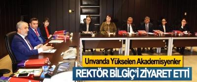 Unvanda Yükselen Akademisyenler Rektör Bilgiç'i Ziyaret Etti