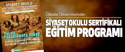 Üsküdar Üniversitesi'nden siyaset Okulu Sertifikalı Eğitim Programı