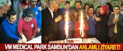 VM Medıcal Park Samsun'dan anlamlı ziyaret!