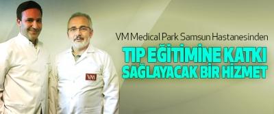 VM Medical Park Samsun Hastanesinden Tıp Eğitimine Katkı Sağlayacak Bir Hizmet