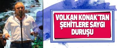 Volkan Konak'tan Şehitlere Saygı Duruşu