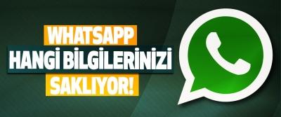 Whatsapp hangi bilgilerinizi saklıyor!