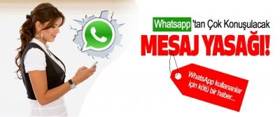 Whatsapp'tan Çok Konuşulacak Mesaj Yasağı!
