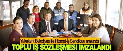 Yakakent Belediyesi ile Hizmet-İş Sendikası arasında Toplu İş Sözleşmesi İmzalandı