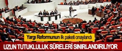 Yargı Reformunun ilk paketi onaylandı