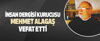 Yazar Mehmet Alagaş vefat etti