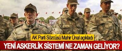 Yeni askerlik sistemi ne zaman geliyor?