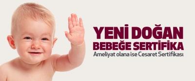 Yeni Doğan Bebeğe Sertifika.