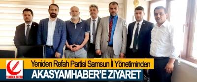 Yeniden Refah Partisi Samsun İl Yönetiminden  Akasyamhaber'e Ziyaret