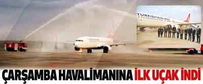 Yenilenen Çarşamba Havalimanı'na İlk Uçak İndi