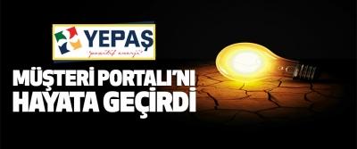 Yepaş 'Müşteri Portalı'nı Hayata Geçirdi