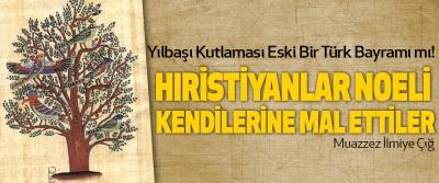 Yılbaşı Kutlaması Eski Bir Türk Bayramı mı!