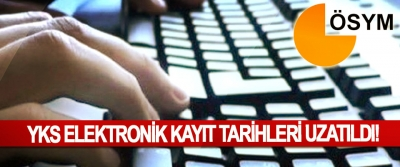 YKS Elektronik Kayıt Tarihleri Uzatıldı!