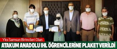 Yks Samsun Birincileri Olan Atakum Anadolu Ihl Öğrencilerine Plaket Verildi